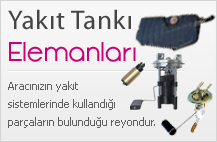 Yakıt Tankı ve Elemanları